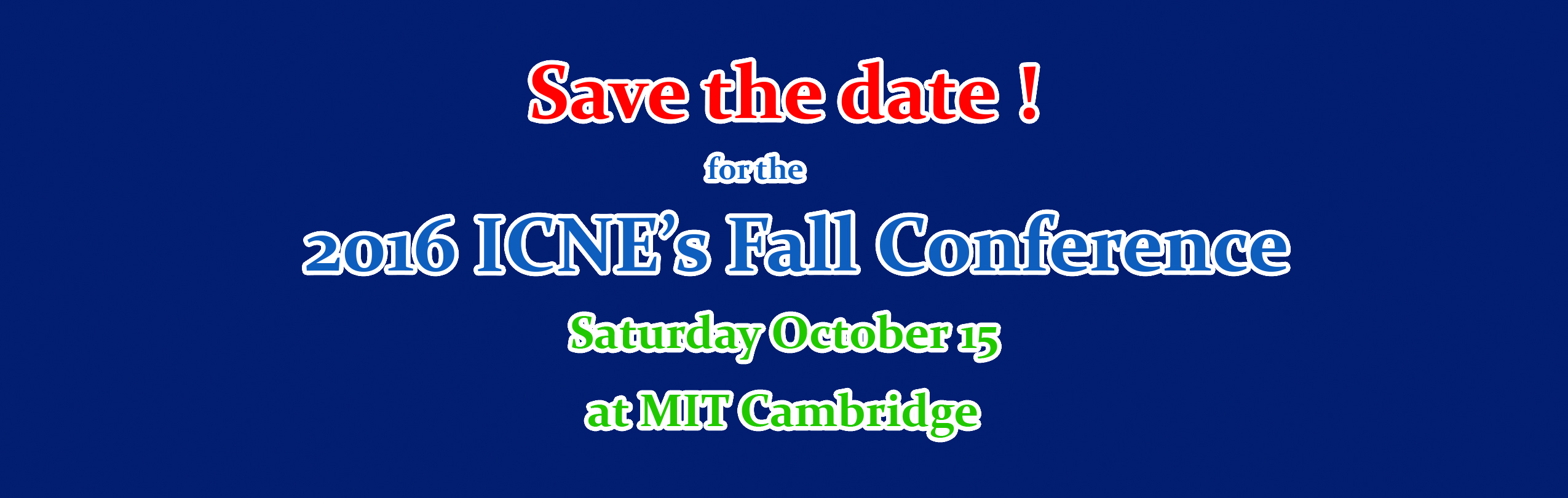 2016 ICNE Conference at MIT